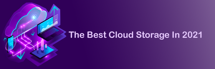The Best Cloud Storage In 2021