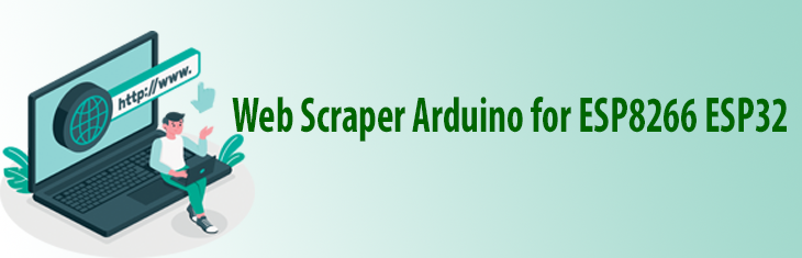Web Scraper for Arduino ESP8266 ESP32