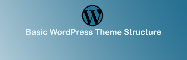 Basic WordPress Theme Structure